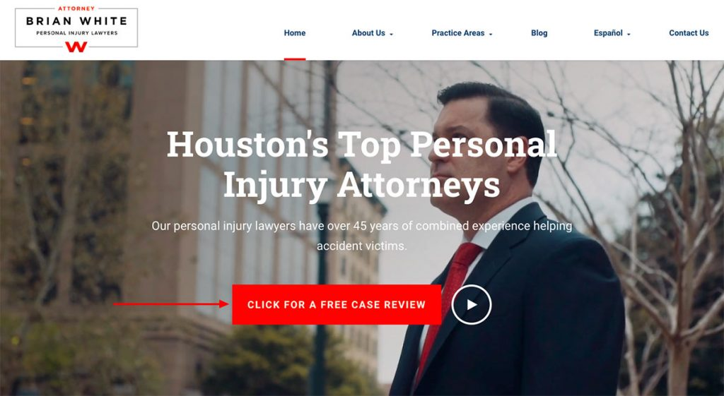 Screenshot of Brian White Personal Injury Lawyers website with a call-out arrow pointing to the call-to-action button.